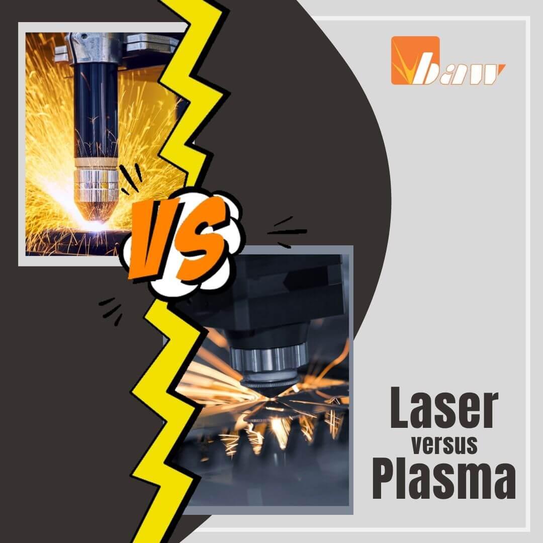 Laser Versus Plasma